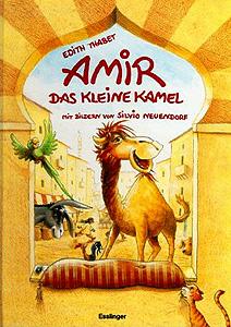 Amir, das kleine Kamel...