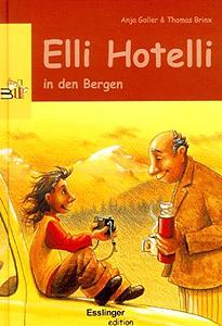 Elli Hotelli in den Bergen...