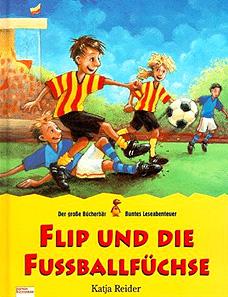 Flip u. die Fußballfüchse...