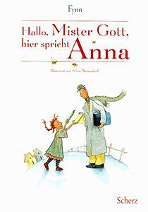 Hallo, Mister Gott, hier spricht Anna...