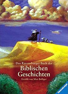 Das Ravensburger Buch der Biblischen Geschichten...
