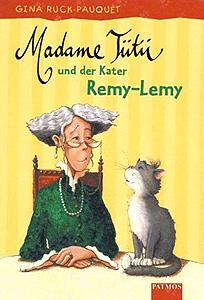 adame Tütü u. der Kater Remy-Lemy