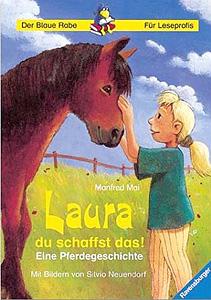 Laura, du schaffst das...
