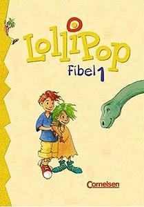 Lolipop Fibel 1...