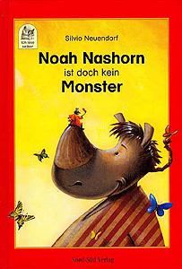 Noah Nashorn ist doch kein Monster...