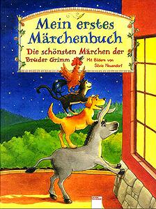 Brüder Grimm - Mein erstes Märchenbuch...