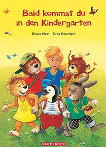 Bald kommst du in den Kindergarten...