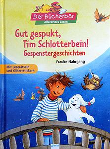Titel: Gut gespukt, Tim Schlotterbei...