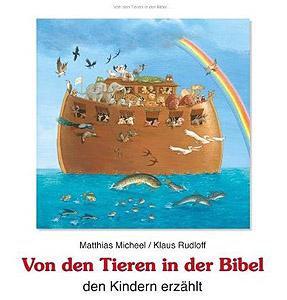 Von den Tieren in der Bibel...