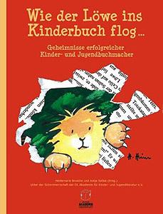 Wie der Löwe ins Kinderbuch flog...