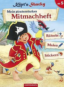 Käpt'n Sharky - Mein piratenstarkes Mitmachheft...