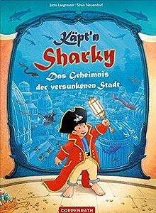 Käpt'n Sharky - Das Geheimnis der versunkenen Stadt - 2018