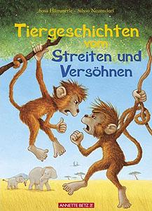 Tiergeschichten - vom Streiten und Versöhnen...